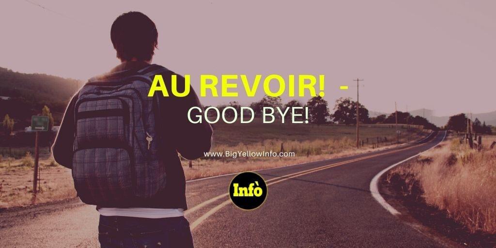 Au revoir meaning BigYelloInfo.com