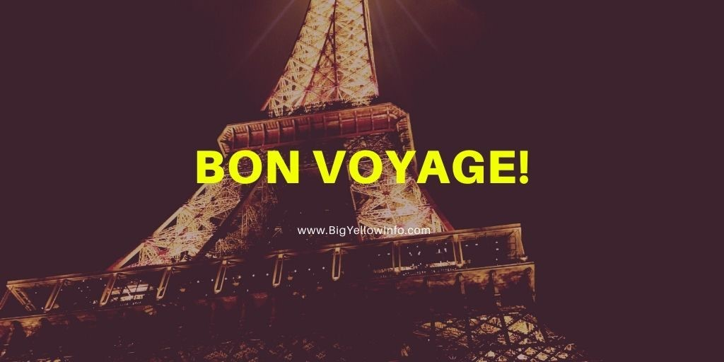 Bon voyage meaning BigYelloInfo.com