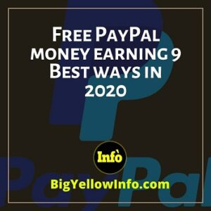 Free PayPal money earning 9 Best ways in 2020