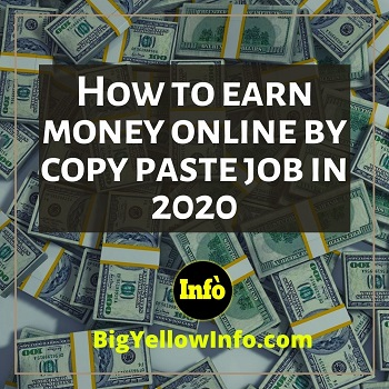 How to earn money online by copy paste job in 2020