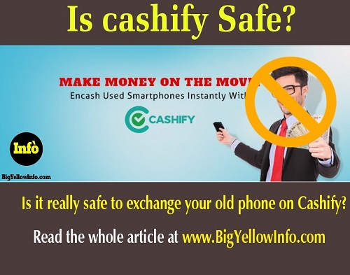 Is Cashify safe? Read the article at BigYellowInfo.com