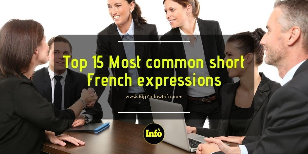 Top 15 Most common French expressions