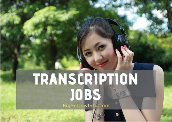 Transcription jobs details at BigYellowInfo.com